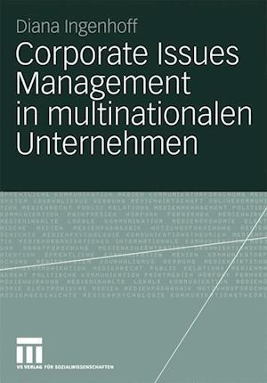 Corporate Issues Management in Multinationalen Unternehmen af Diana Ingenhoff