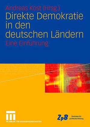 Direkte Demokratie in Den Deutschen Landern af Andreas Kost