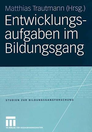 Entwicklungsaufgaben im Bildungsgang af Matthias Trautmann
