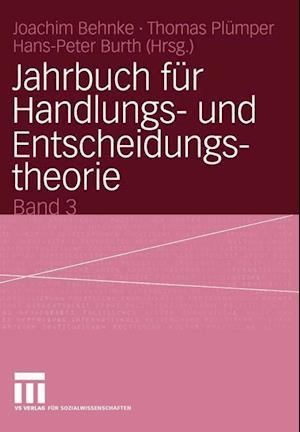 Jahrbuch fur Handlungs- und Entscheidungstheorie af Joachim Behnke