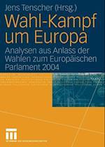 Wahl-Kampf um Europa af Jens Tenscher