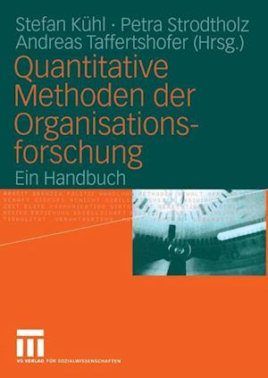 Quantitative Methoden der Organisationsforschung af Stefan Kuhl