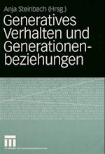 Generatives Verhalten und Generationenbeziehungen af Anja Steinbach