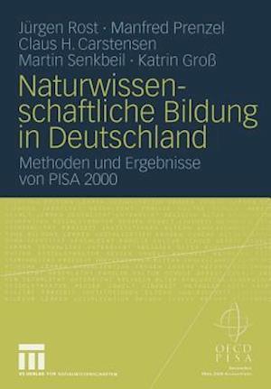 Naturwissenschaftliche Bildung in Deutschland af Jurgen Rost