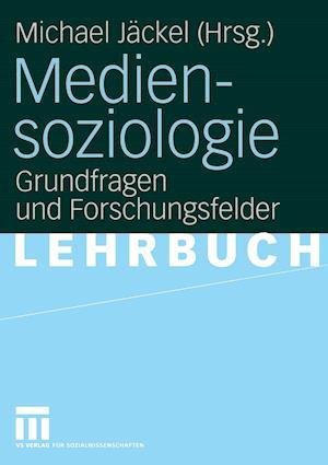 Mediensoziologie af Michael Jackel