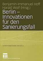 Berlin - Innovationen fur den Sanierungsfall af Benjamin-Immanuel Hoff