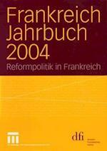Frankreich Jahrbuch 2004 af Frank Baasner, Lothar Albertin, Wolfgang Asholt