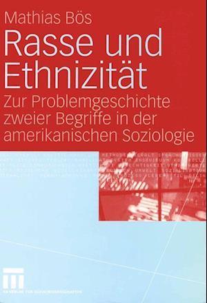 Rasse Und Ethnizitat af Mathias Bos