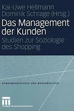 Das Management der Kunden af Kai-Uwe Hellmann