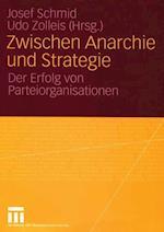 Zwischen Anarchie Und Strategie af Josef Schmid