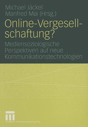 Online-Vergesellschaftung? af Michael Jackel