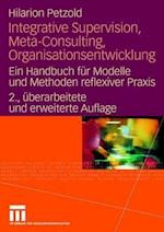 Integrative Supervision, Meta-Consulting, Organisationsentwicklung af Hilarion G. Petzold