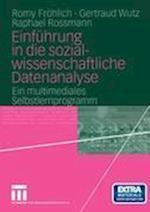 Einfuhrung in die Sozialwissenschaftliche Datenanalyse af Romy Frohlich