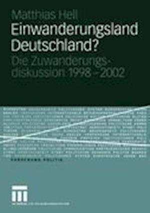 Einwanderungsland Deutschland? af Matthias Hell