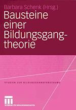 Bausteine Einer Bildungsgangtheorie af Barbara Schenk