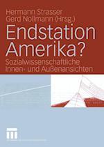 Endstation Amerika? af Hermann Strasser