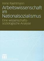 Arbeitswissenschaft im Nationalsozialismus af Irene Raehlmann