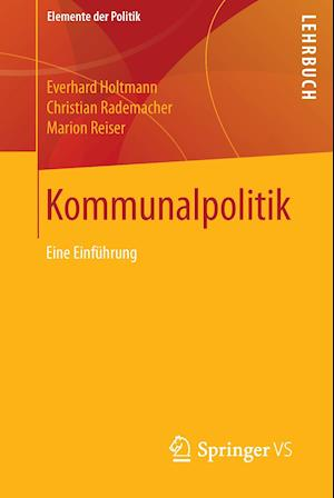 Kommunalpolitik af Everhard Holtmann, Marion Reiser