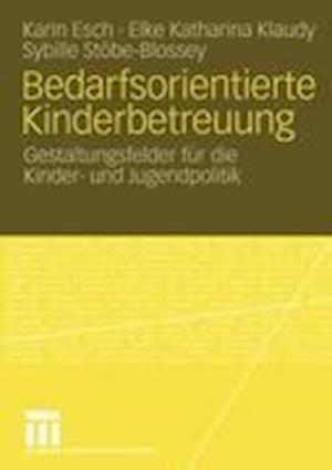 Bedarfsorientierte Kinderbetreuung af Karin Esch