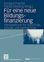 Fur Eine Neue Bildungsfinanzierung af Christof Prechtl