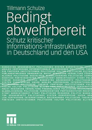 Bedingt Abwehrbereit af Tillmann Schulze