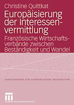 Europaisierung Der Interessenvermittlung af Christine Quittkat
