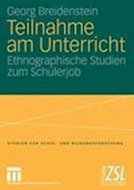 Teilnahme Am Unterricht af Georg Breidenstein
