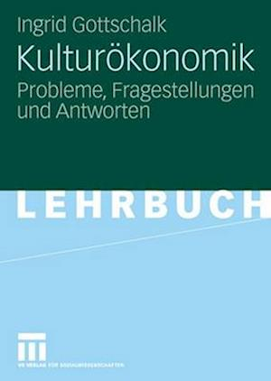 Kulturokonomik af Ingrid Gottschalk