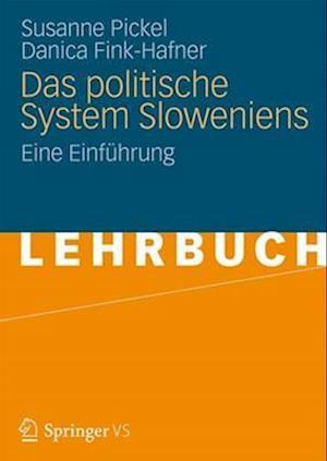 Das Politische System Sloweniens af Susanne Pickel, Danica Fink-Hafner