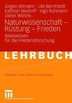 Naturwissenschaft - Rustung - Frieden af Kathryn Nixdorff, Ute Bernhardt, J. Rgen Altmann