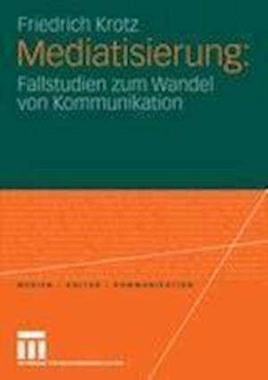 Mediatisierung af Friedrich Krotz