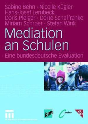 Mediation an Schulen af Hans-Josef Lembeck, Sabine Behn, Nicolle Kugler
