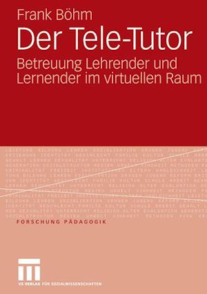 Der Tele-Tutor af Frank Bohm, Frank B. Hm