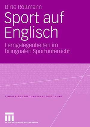 Sport Auf Englisch af Birte Rottmann