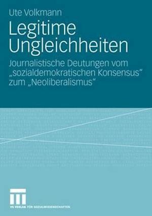 Legitime Ungleichheiten af Ute Volkmann