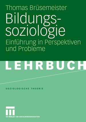 Bildungssoziologie af Thomas Br Semeister, Thomas Brusemeister