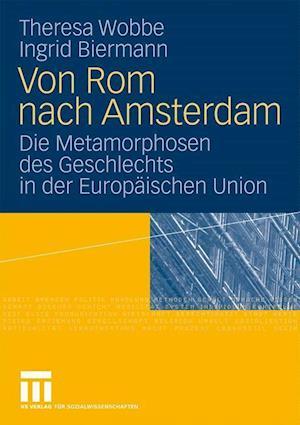 Von ROM Nach Amsterdam af Ingrid Biermann, Theresa Wobbe