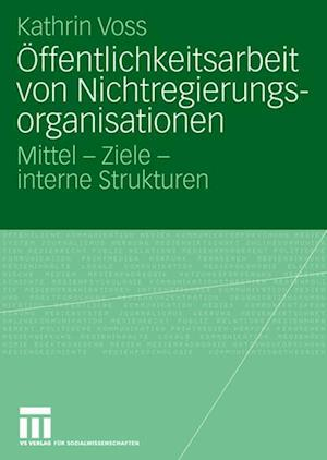 Offentlichkeitsarbeit Von Nichtregierungsorganisationen af Kathrin Voss