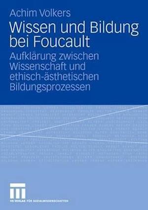 Wissen Und Bildung Bei Foucault af Achim Volkers