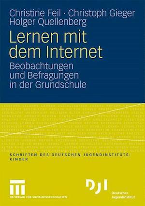 Lernen Mit Dem Internet af Christoph Gieger, Holger Quellenberg, Christine Feil