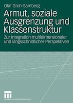 Armut, Soziale Ausgrenzung Und Klassenstruktur af Olaf Groh-Samberg