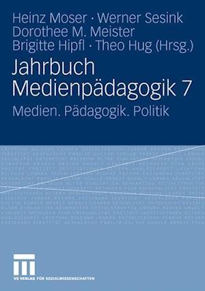 Jahrbuch Medienpadagogik 7 af Heinz Moser