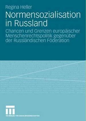 Normensozialisation in Russland af Regina Heller