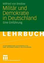 Militar Und Demokratie in Deutschland af Wilfried von Bredow, Wilfried von Bredow