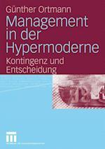 Management in Der Hypermoderne af G. Nther Ortmann, Gunther Ortmann