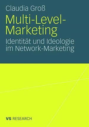Multi-Level-Marketing af Claudia Gross, Claudia Gro
