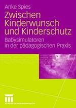 Zwischen Kinderwunsch Und Kinderschutz af Anke Spies