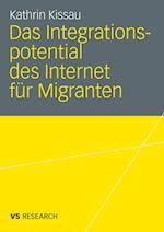 Das Integrationspotential Des Internet Fur Migranten af Kathrin Kissau