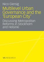 Multilevel Urban Governance and the 'European City' af Nico Giersig