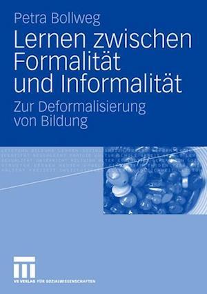 Lernen Zwischen Formalitat Und Informalitat af Petra Bollweg